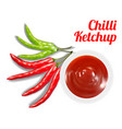 chilli ketchup suace in dish with chilli vector image vector image