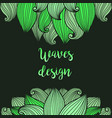 green waves on dark background card vector image