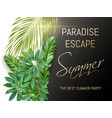 summer party typography with exotic leaves vector image vector image