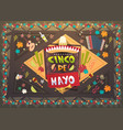 cinco de mayo festival background mexican holiday vector image