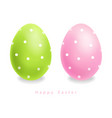 green and pink easter eggs with dots vector image vector image