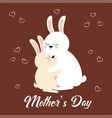 greeting card for mothers day with rabbits vector image vector image