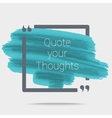 Quote Typographical Poster vector image vector image