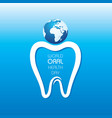 world oral health day design- 20 march vector image vector image