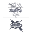 Quality label with ribbons vector image vector image
