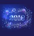 cartoon doodles 2018 hand drawn new year vector image