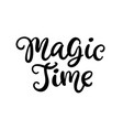 magic time christmas ink hand lettering phrase vector image vector image