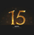 15 years happy anniversary card vector image vector image
