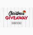 christmas giveaway promo template vector image
