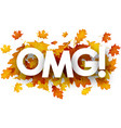 omg autumn banner with leaves vector image