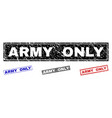 grunge army only scratched rectangle watermarks vector image vector image