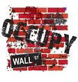 occupy wall street sign on a grungy brick wall vector image vector image