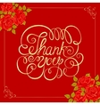 background with roses THANK YOU hand vector image