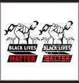 black lives matter saying design for protest vector image