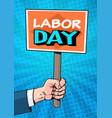 labor day retro poster over comic pop art vector image vector image