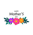 mothers day greeting card with colorful paper cut vector image vector image