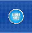 super sale round sticker color banner vector image vector image