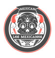 los amigos isolated label with mexican skull vector image vector image