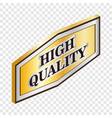 rectangular label high quality isometric icon vector image vector image