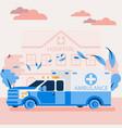 hospital facade and ambulance car flat vector image vector image