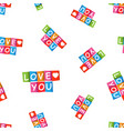 love you colorful card seamless pattern vector image