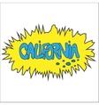 California comic graffity badge vector image