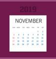 2019 happy new year november calendar template vector image vector image
