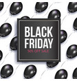 realistic black friday poster with balloons vector image vector image