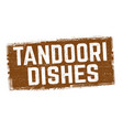 tandoori dishes sign or stamp vector image