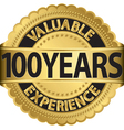 valuable 100 years experience golden label vector image vector image