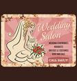 wedding salon bride shop metal rusty plate vector image