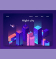 isometric is written night city landing page vector image vector image