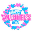 valentines day greeting card with colorful hearts vector image vector image
