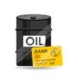 Barrel oil concept credit card bank