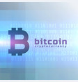 bitcoin currency background design vector image vector image