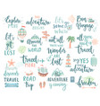travel lettering design set - collection of vector image vector image