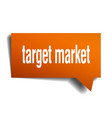 target market orange 3d speech bubble vector image vector image