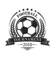 footbal tournament logotype or emblem in retro vector image vector image