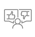 human with like and dislike in speech bubbles line vector image