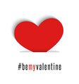 Be my Valentine red heart love symbol mockup vector image
