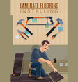 builder laying laminate on floor with work tools vector image