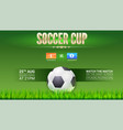 soccer european football cup ad template with vector image vector image