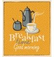 breakfast tea cup and teapot vector image vector image