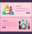 cosmetic and makeup means internet promo pages vector image