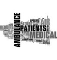 who needs an air ambulance text word cloud concept vector image vector image
