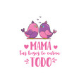 spanish mother day greeting vector image