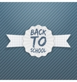 Back to School Tag with white Ribbon vector image vector image