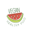 Fresh Vegan Food Promotional Sign With Slice Of vector image vector image