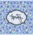 hello spring hand drawn brush pen lettering on vector image