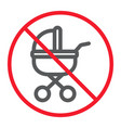 no baby carriage line icon prohibition vector image vector image